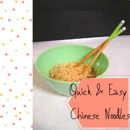Quick & Easy Chinese Noodles